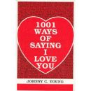 1001 Ways of Saying I Love You